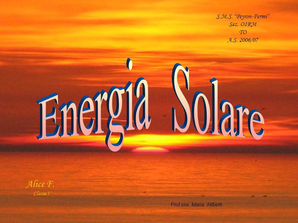 Energia Solare Alice F. S.M.S. Peyron-Fermi Sez. OIRM TO
