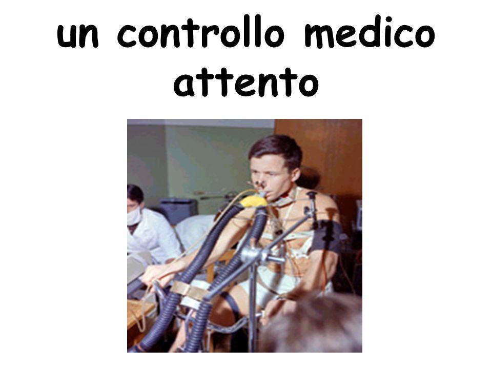 un controllo medico attento