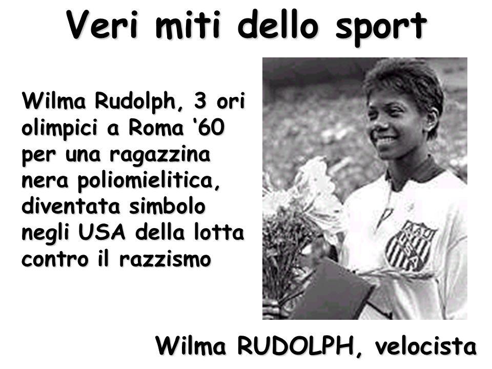 Veri miti dello sport Wilma RUDOLPH, velocista
