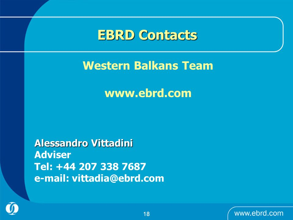EBRD Contacts Western Balkans Team www.ebrd.com Adviser