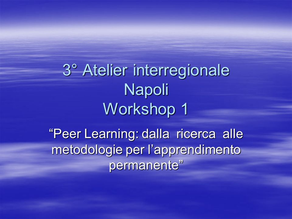 3° Atelier interregionale Napoli Workshop 1