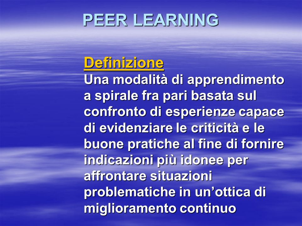 PEER LEARNING Definizione