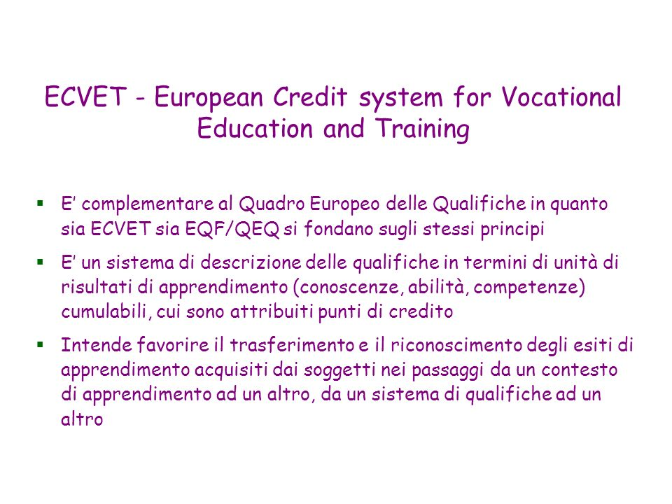 ECVET - European Credit system for Vocational Education and Training