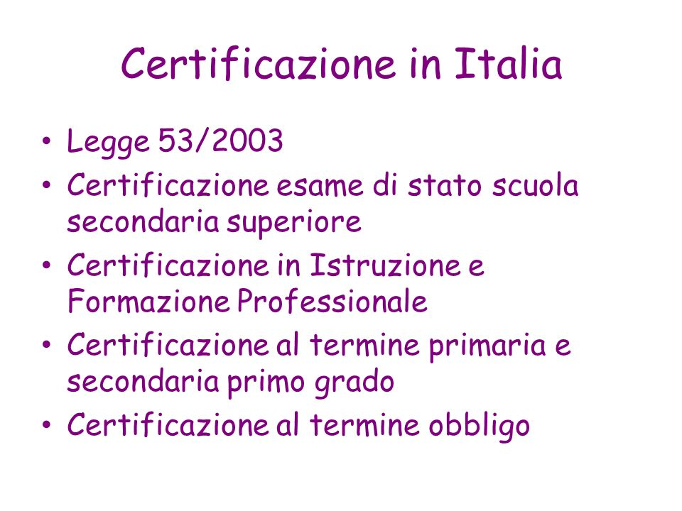 Certificazione in Italia