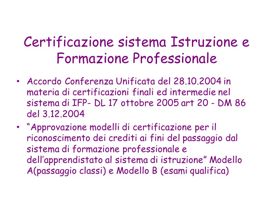 Certificazione sistema Istruzione e Formazione Professionale