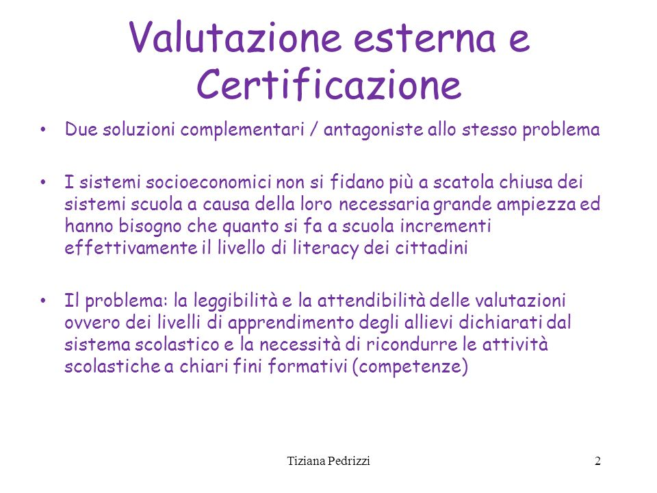 Valutazione esterna e Certificazione