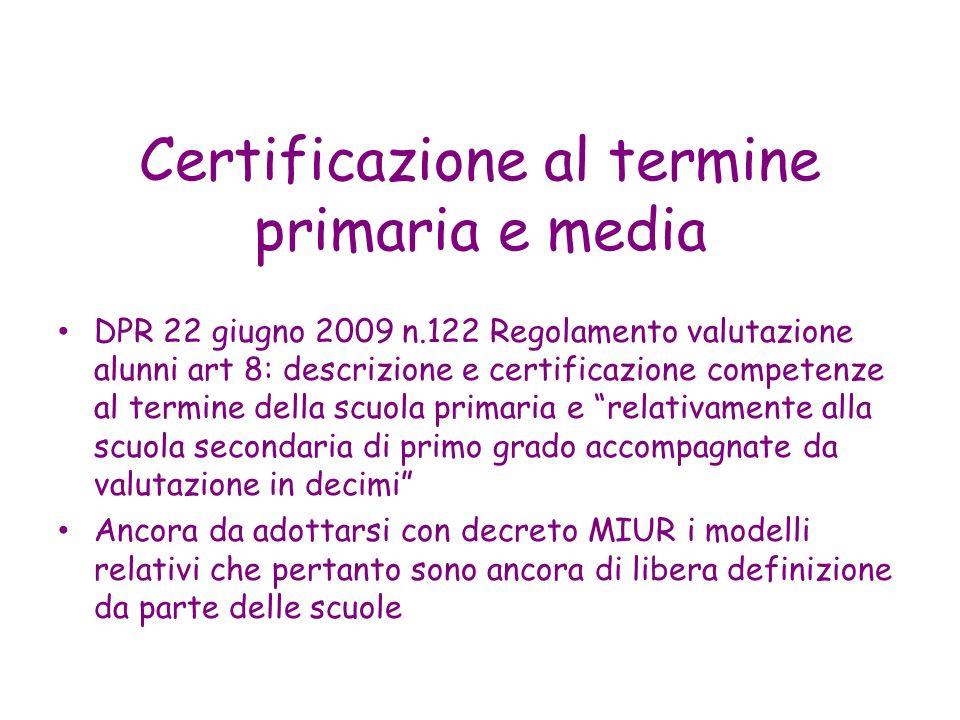 Certificazione al termine primaria e media