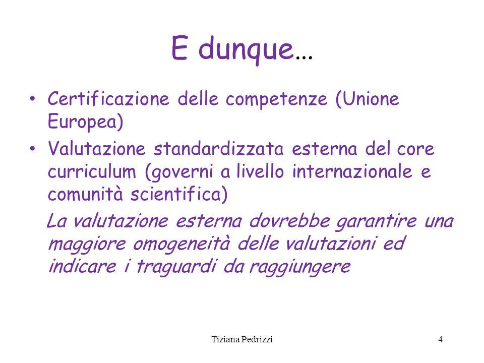 E dunque… Certificazione delle competenze (Unione Europea)
