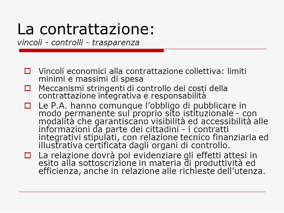 La contrattazione: vincoli - controlli - trasparenza