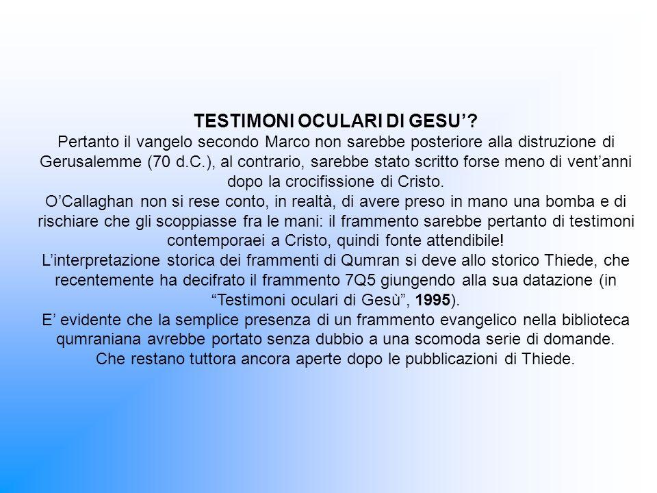 TESTIMONI OCULARI DI GESU'