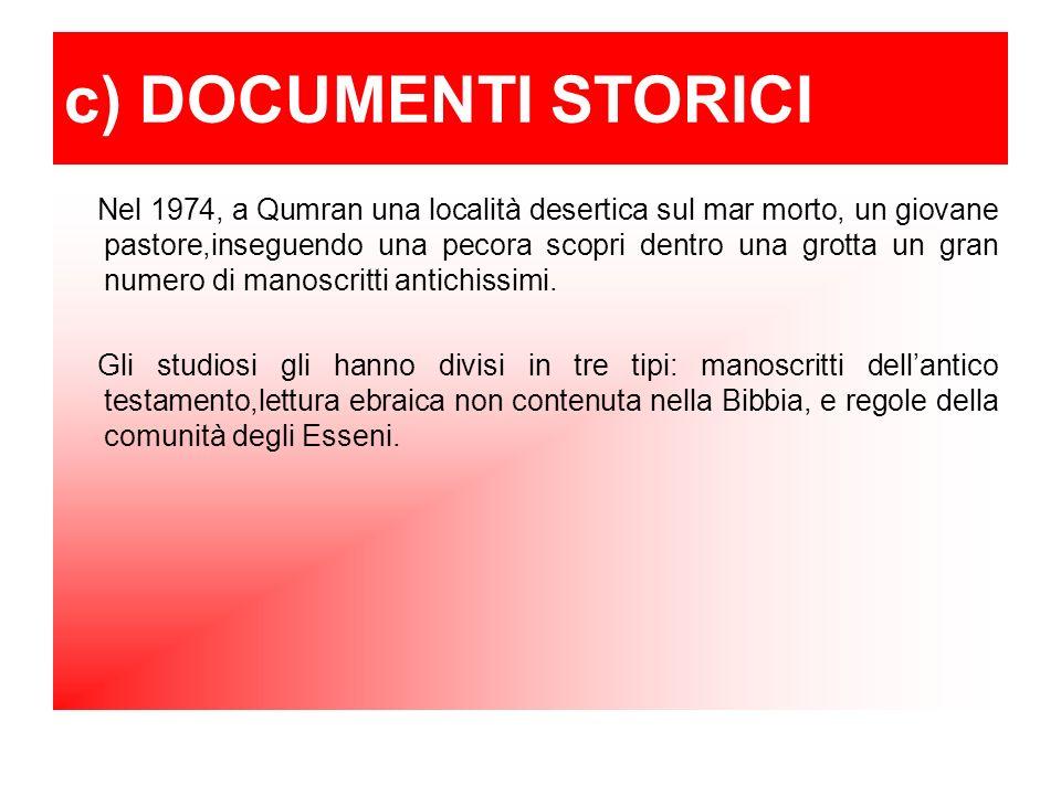 c) DOCUMENTI STORICI