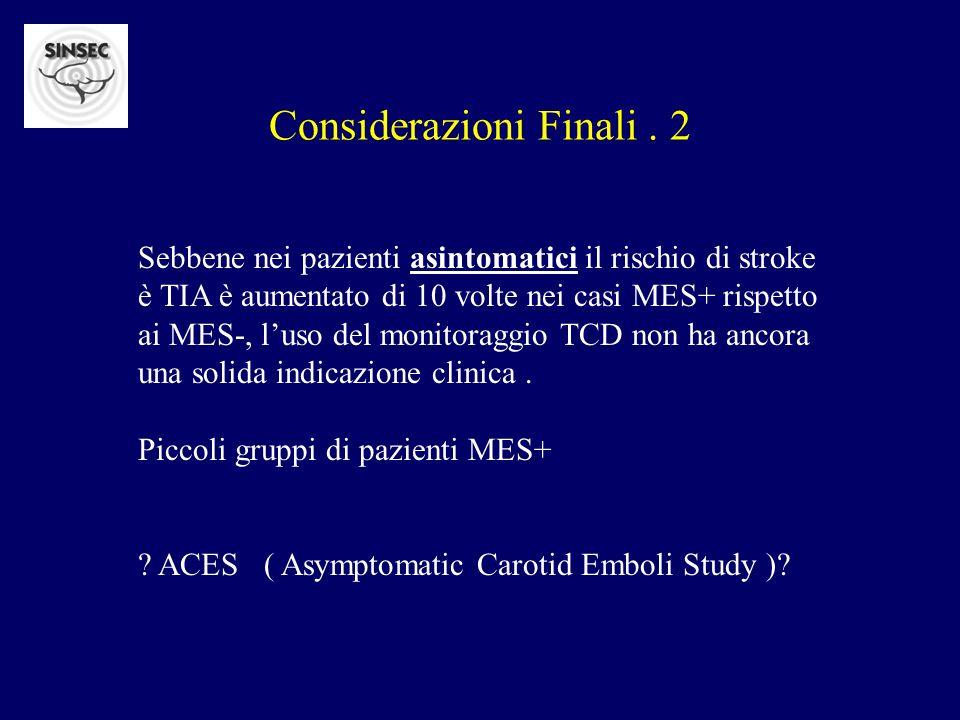 Considerazioni Finali . 2