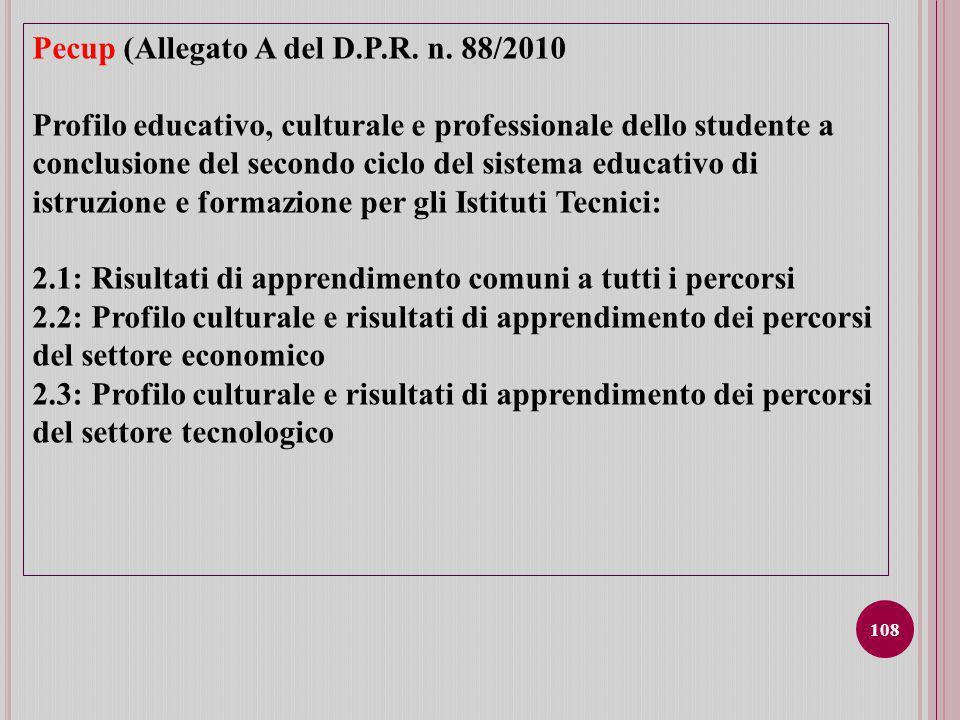 Pecup (Allegato A del D.P.R. n. 88/2010