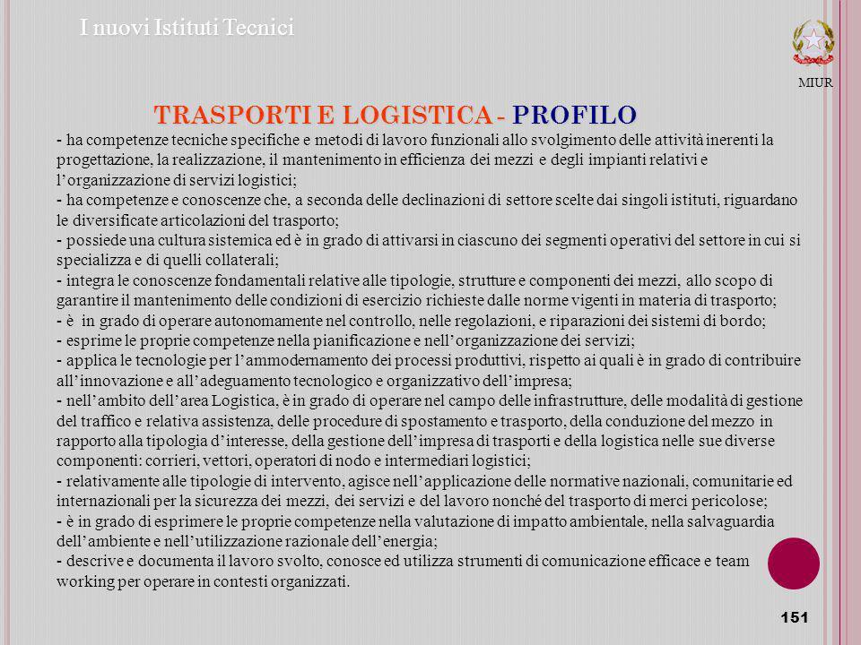 TRASPORTI E LOGISTICA - PROFILO