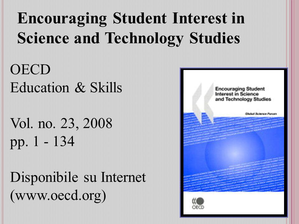 Encouraging Student Interest in Science and Technology Studies