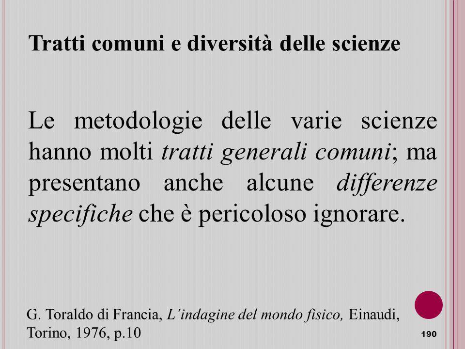 Tratti comuni e diversità delle scienze
