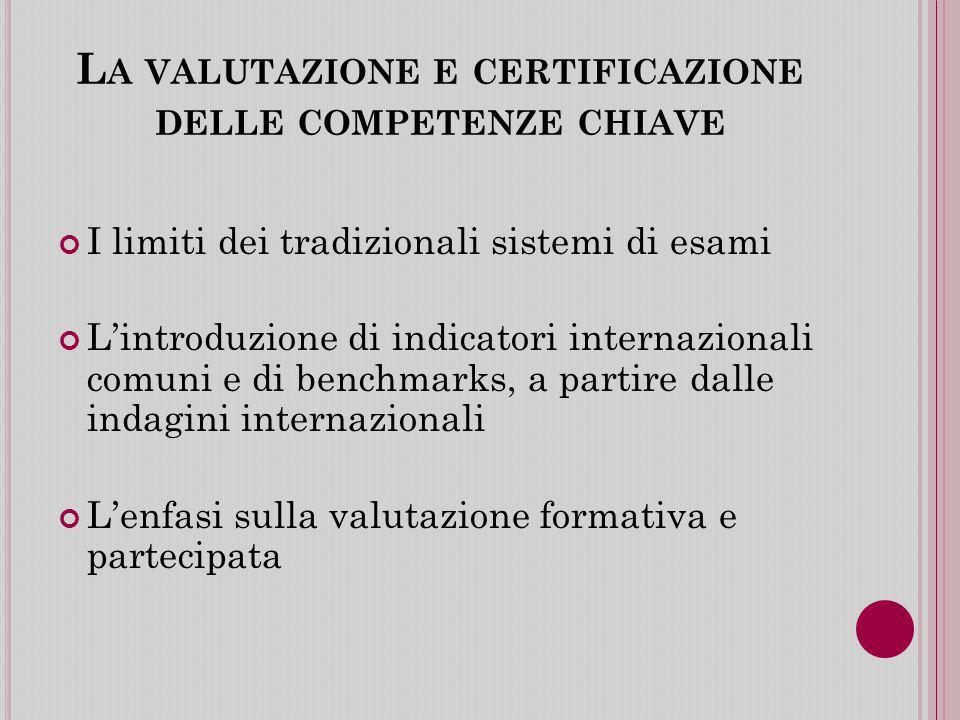 La valutazione e certificazione delle competenze chiave