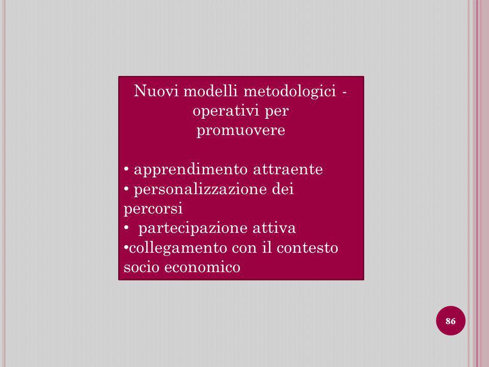 Nuovi modelli metodologici - operativi per