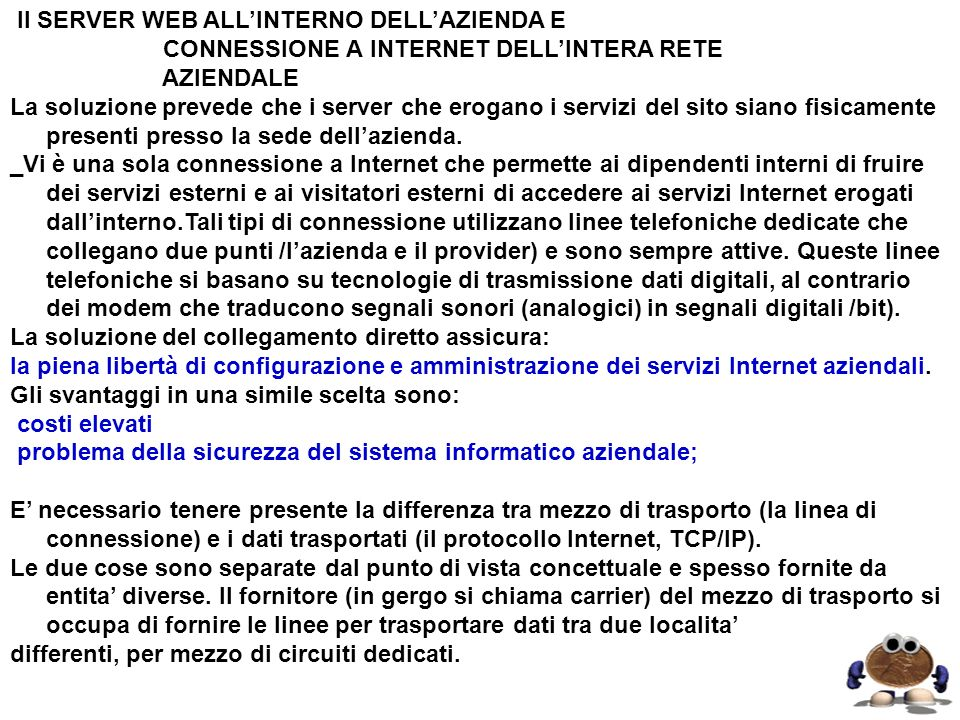 Il SERVER WEB ALL'INTERNO DELL'AZIENDA E