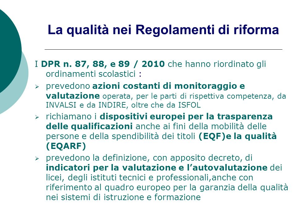 La qualità nei Regolamenti di riforma