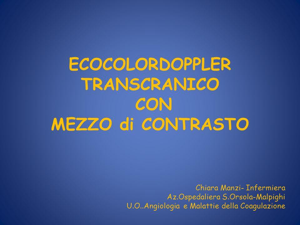 ECOCOLORDOPPLER TRANSCRANICO CON MEZZO di CONTRASTO