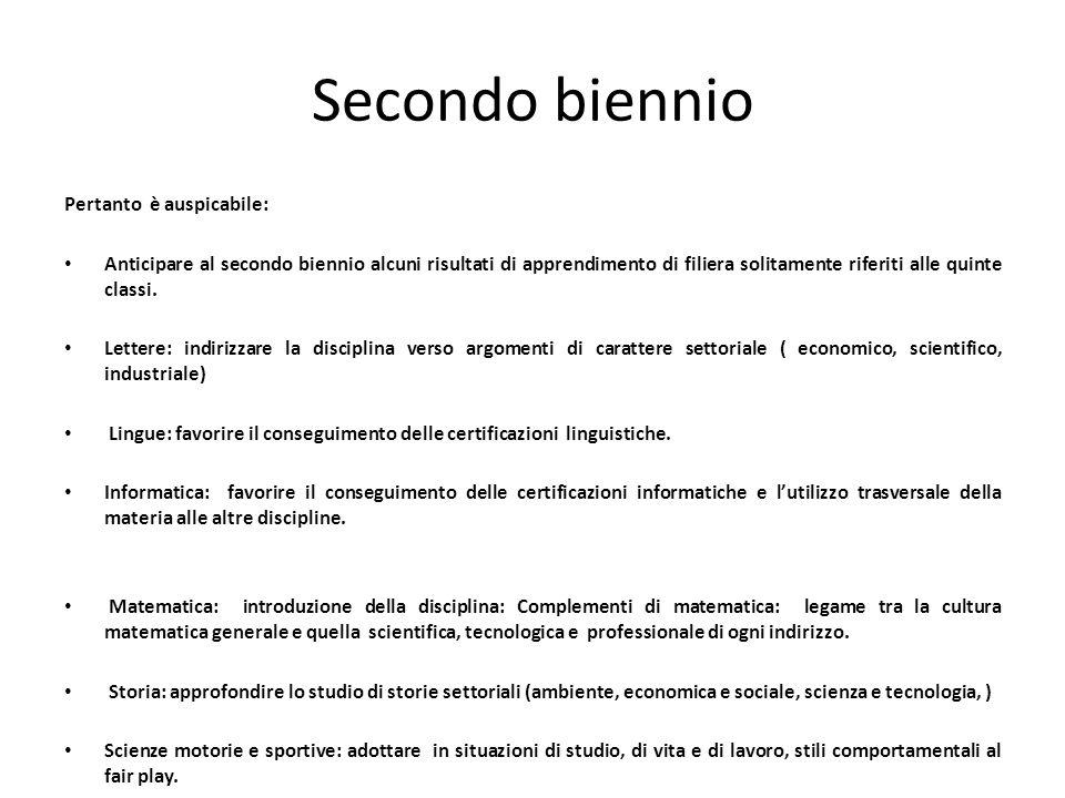 Secondo biennio Pertanto è auspicabile:
