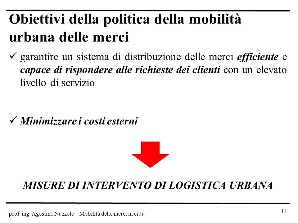 Obiettivi della politica della mobilità urbana delle merci