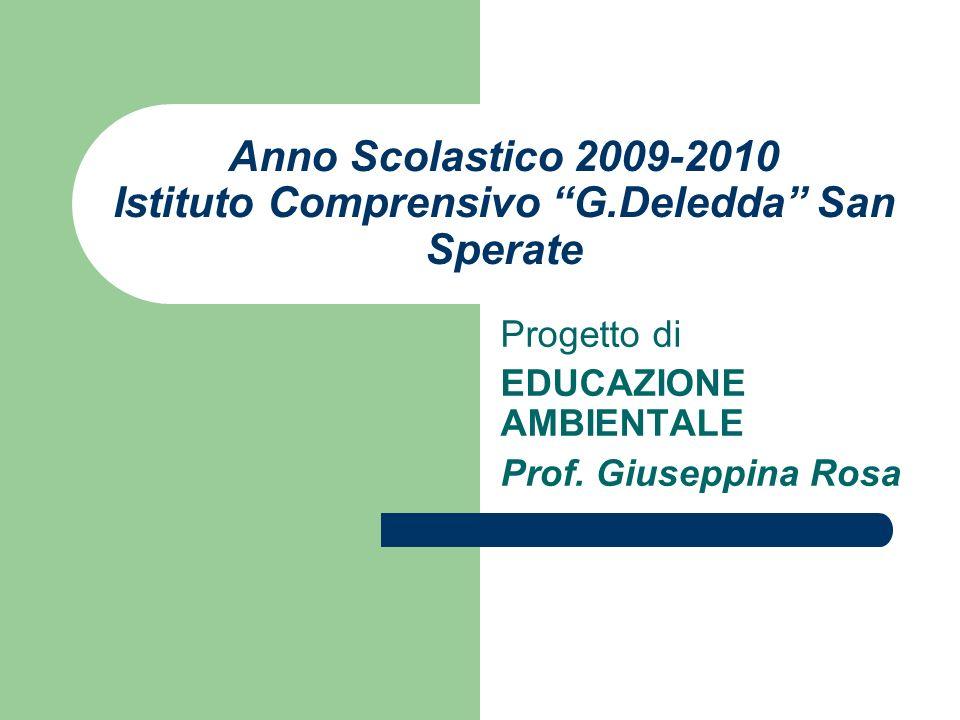 Anno Scolastico 2009-2010 Istituto Comprensivo G.Deledda San Sperate