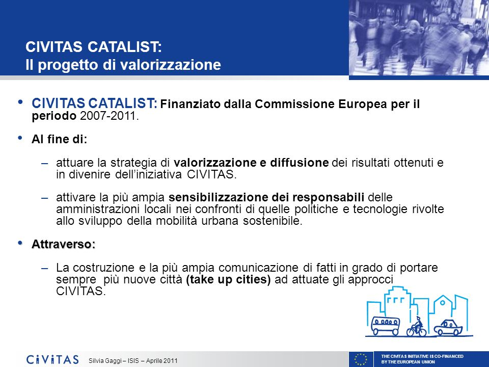CIVITAS CATALIST: Il progetto di valorizzazione