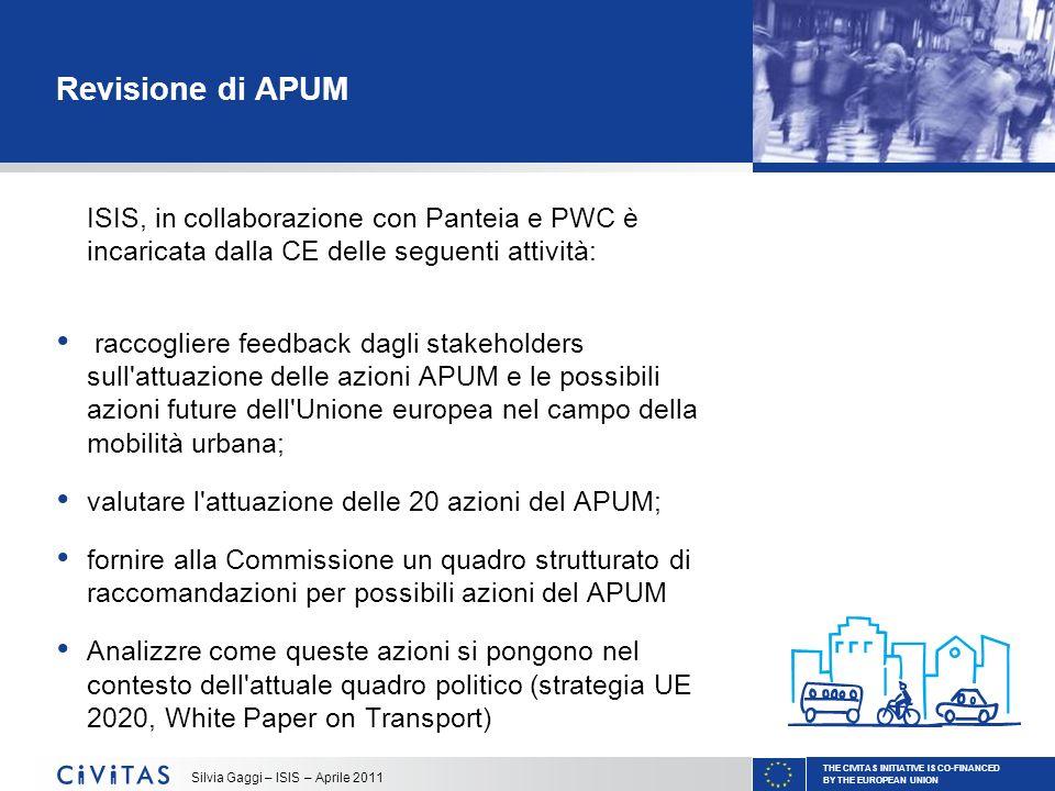 Revisione di APUM ISIS, in collaborazione con Panteia e PWC è incaricata dalla CE delle seguenti attività: