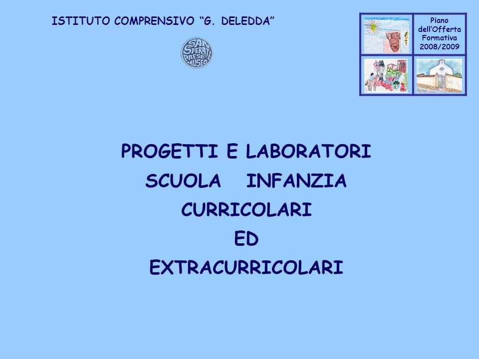 PROGETTI E LABORATORI SCUOLA INFANZIA CURRICOLARI ED EXTRACURRICOLARI