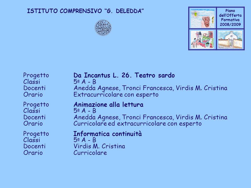 Progetto Da Incantus L. 26. Teatro sardo