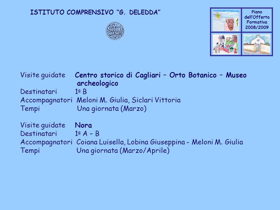Visite guidate. Centro storico di Cagliari – Orto Botanico – Museo