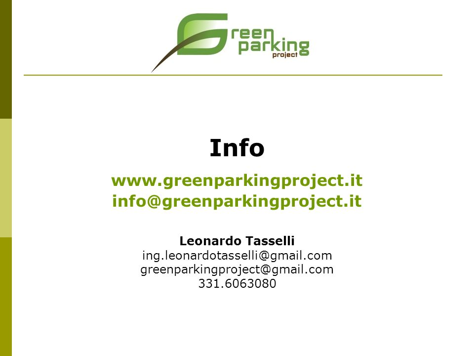 Info www.greenparkingproject.it info@greenparkingproject.it