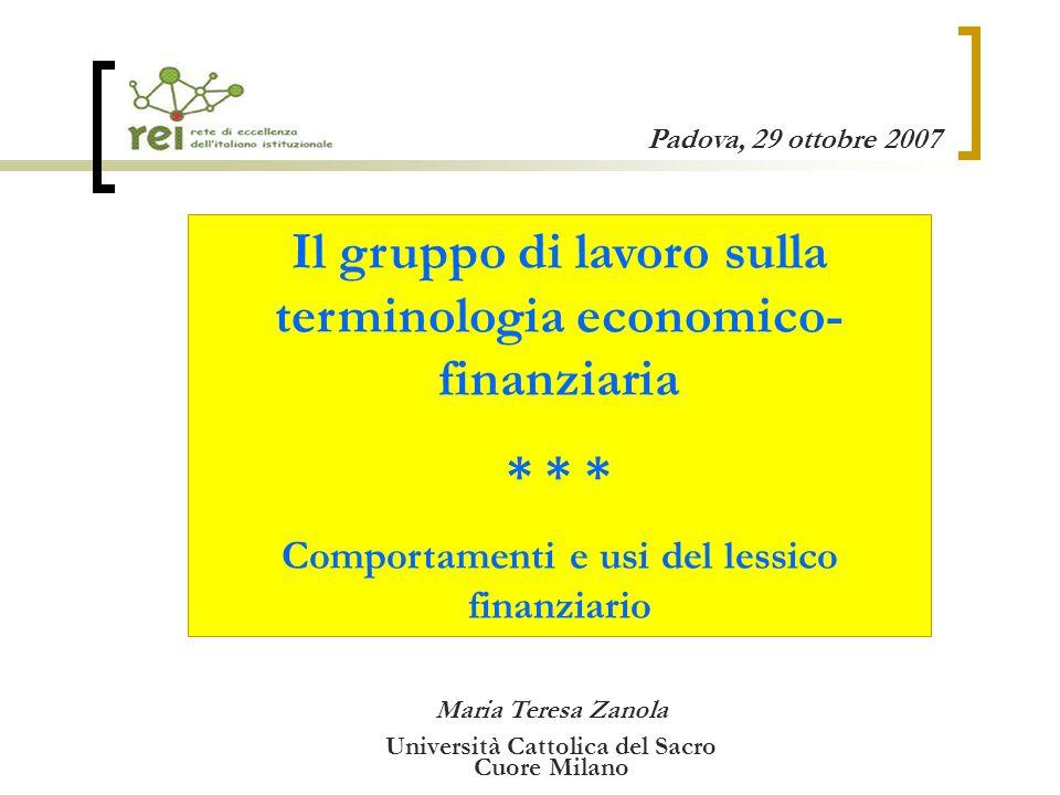 Il gruppo di lavoro sulla terminologia economico-finanziaria * * *