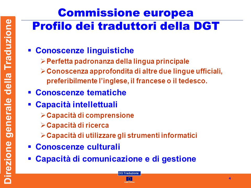 Commissione europea Profilo dei traduttori della DGT