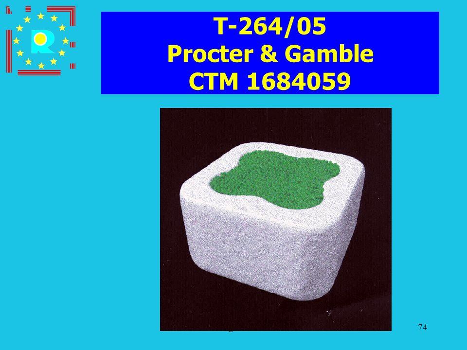 T-264/05 Procter & Gamble CTM 1684059