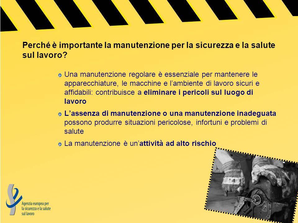 Perché è importante la manutenzione per la sicurezza e la salute sul lavoro
