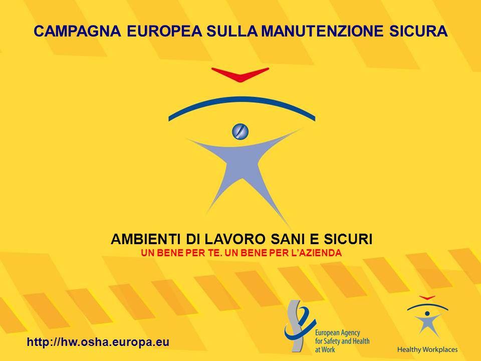 CAMPAGNA EUROPEA SULLA MANUTENZIONE SICURA