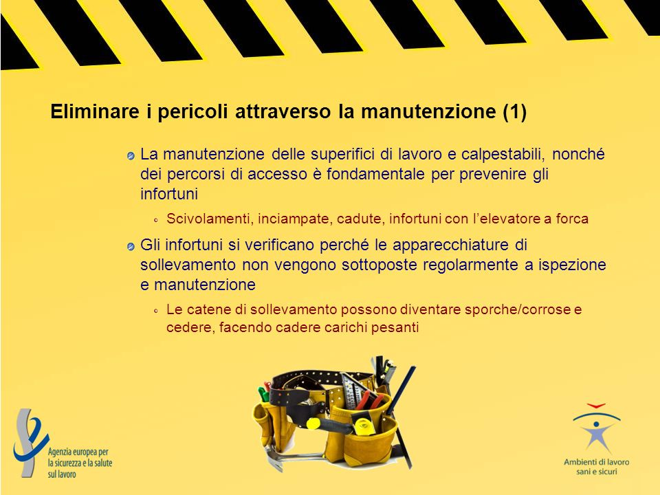 Eliminare i pericoli attraverso la manutenzione (1)