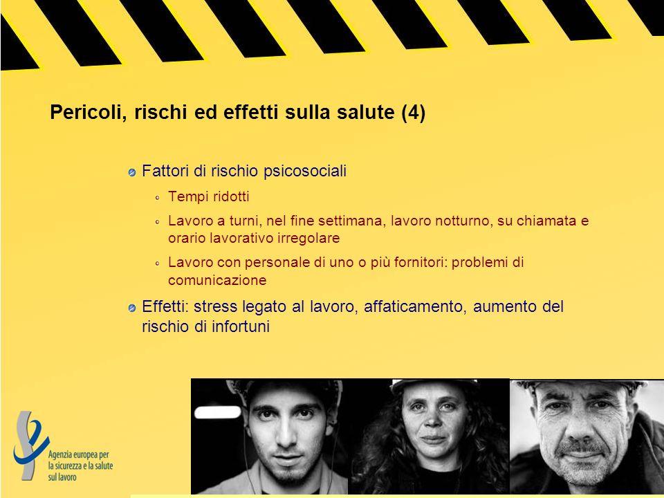 Pericoli, rischi ed effetti sulla salute (4)