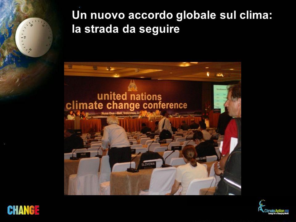 Un nuovo accordo globale sul clima: la strada da seguire
