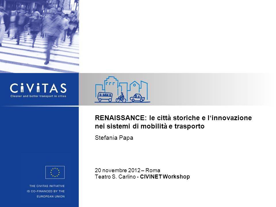 RENAISSANCE: le città storiche e l'innovazione nei sistemi di mobilità e trasporto