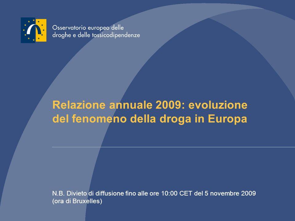 Relazione annuale 2009: evoluzione del fenomeno della droga in Europa