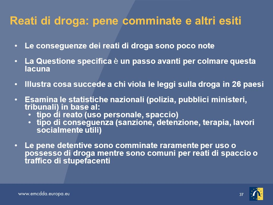 Reati di droga: pene comminate e altri esiti