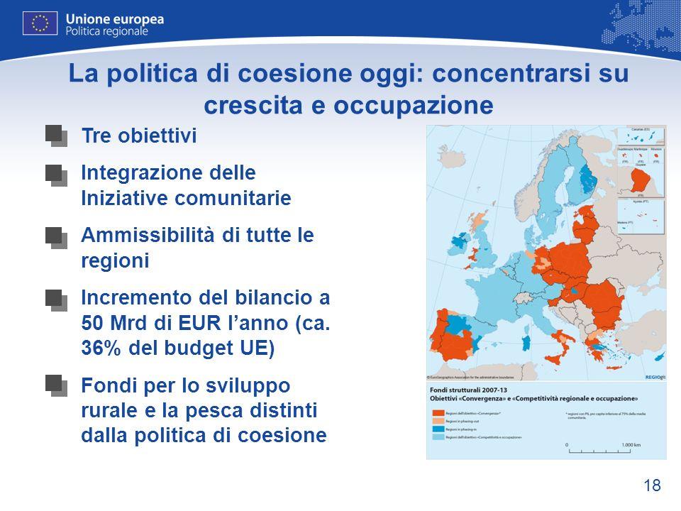 La politica di coesione oggi: concentrarsi su crescita e occupazione