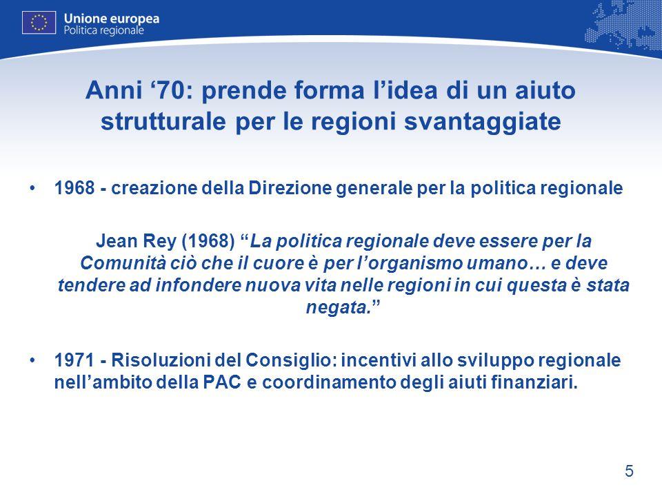 Anni '70: prende forma l'idea di un aiuto strutturale per le regioni svantaggiate