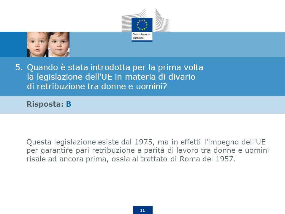 Quando è stata introdotta per la prima volta la legislazione dell UE in materia di divario di retribuzione tra donne e uomini