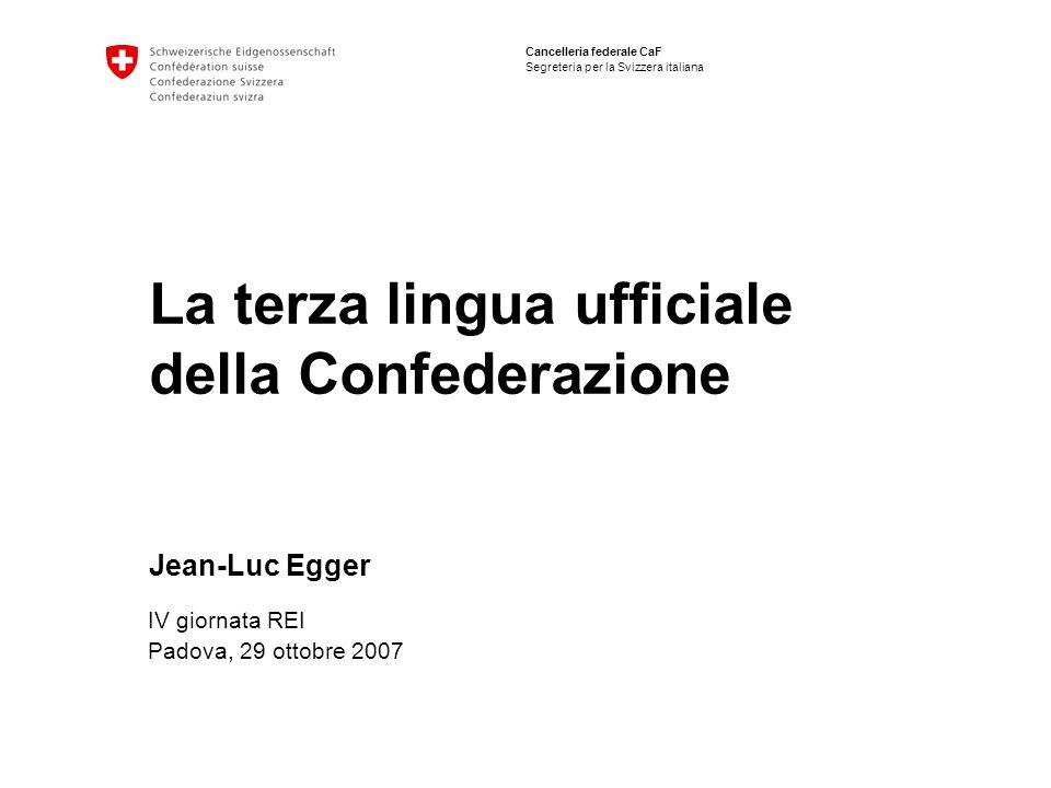 La terza lingua ufficiale della Confederazione Jean-Luc Egger