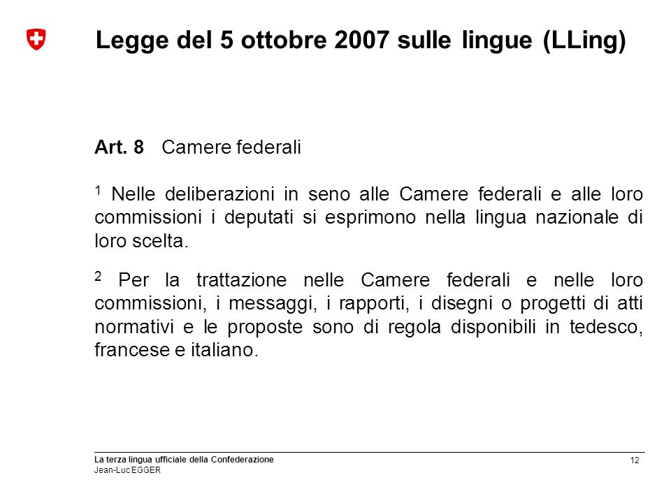 Legge del 5 ottobre 2007 sulle lingue (LLing)